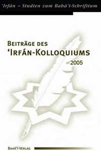 Beiträge des 'Irfán-Kolloquiums 2005